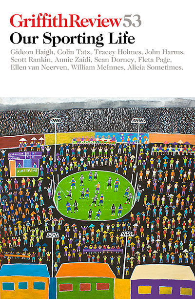 GriffithReview53-Our-Sporting-Life-Book-Cover